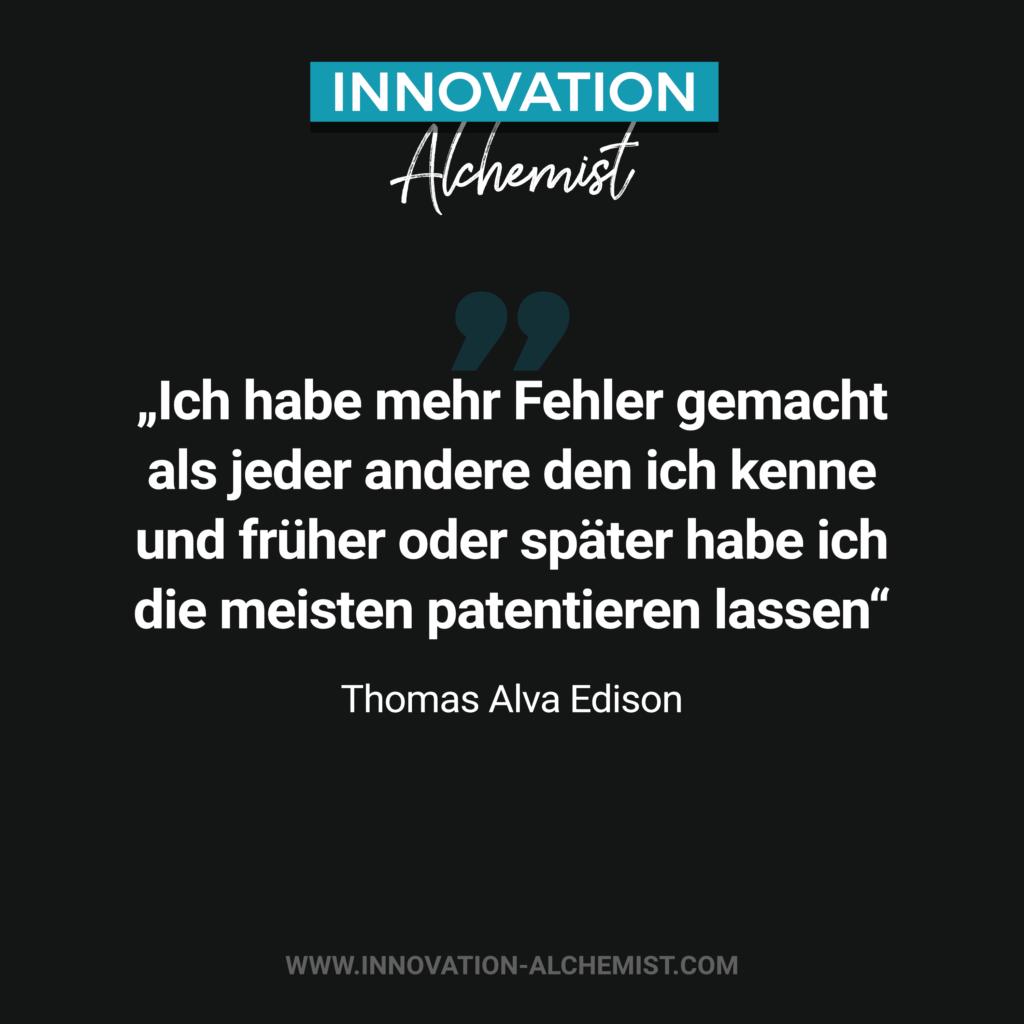 Zitat Innovation: Ich habe mehr Fehler gemacht als jeder andere den ich kenne und früher oder später habe ich die meisten patentieren lassen