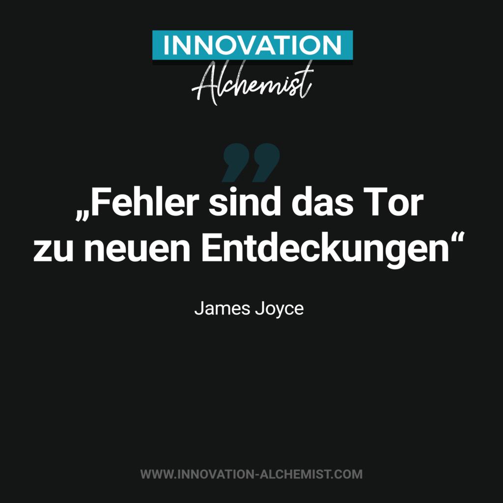 Zitat Innovation: Fehler sind das Tor zu neuen Entdeckungen