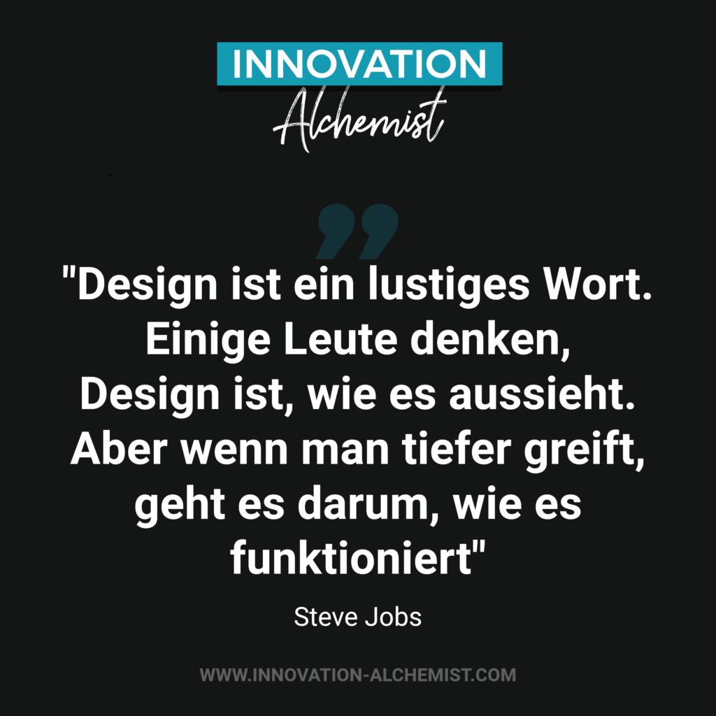 Zitat Steve Jobs: Design ist ein lustiges Wort. Einige Leute denken Design ist, wie es aussieht. Aber wenn man tiefer greift, geht es darum, wie es funktioniert