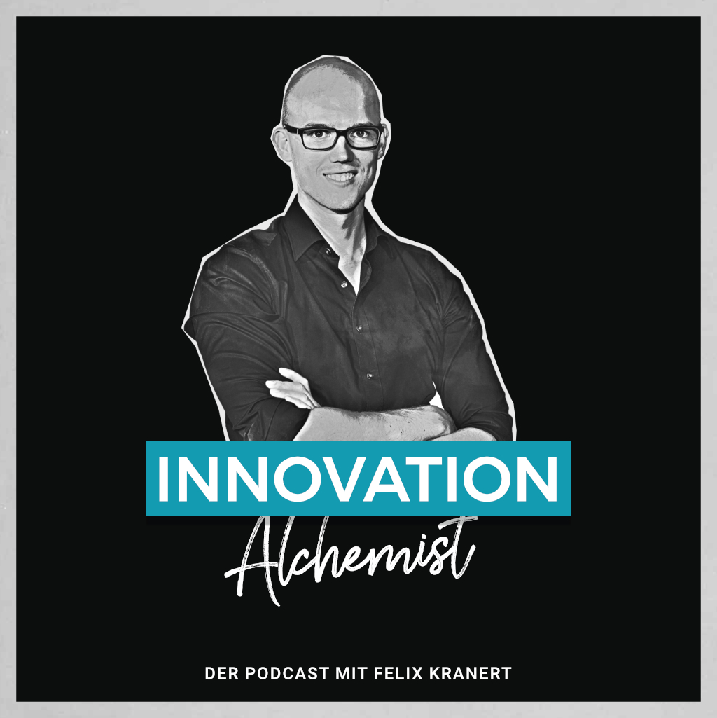 Podcast Innovation Felix Kranert