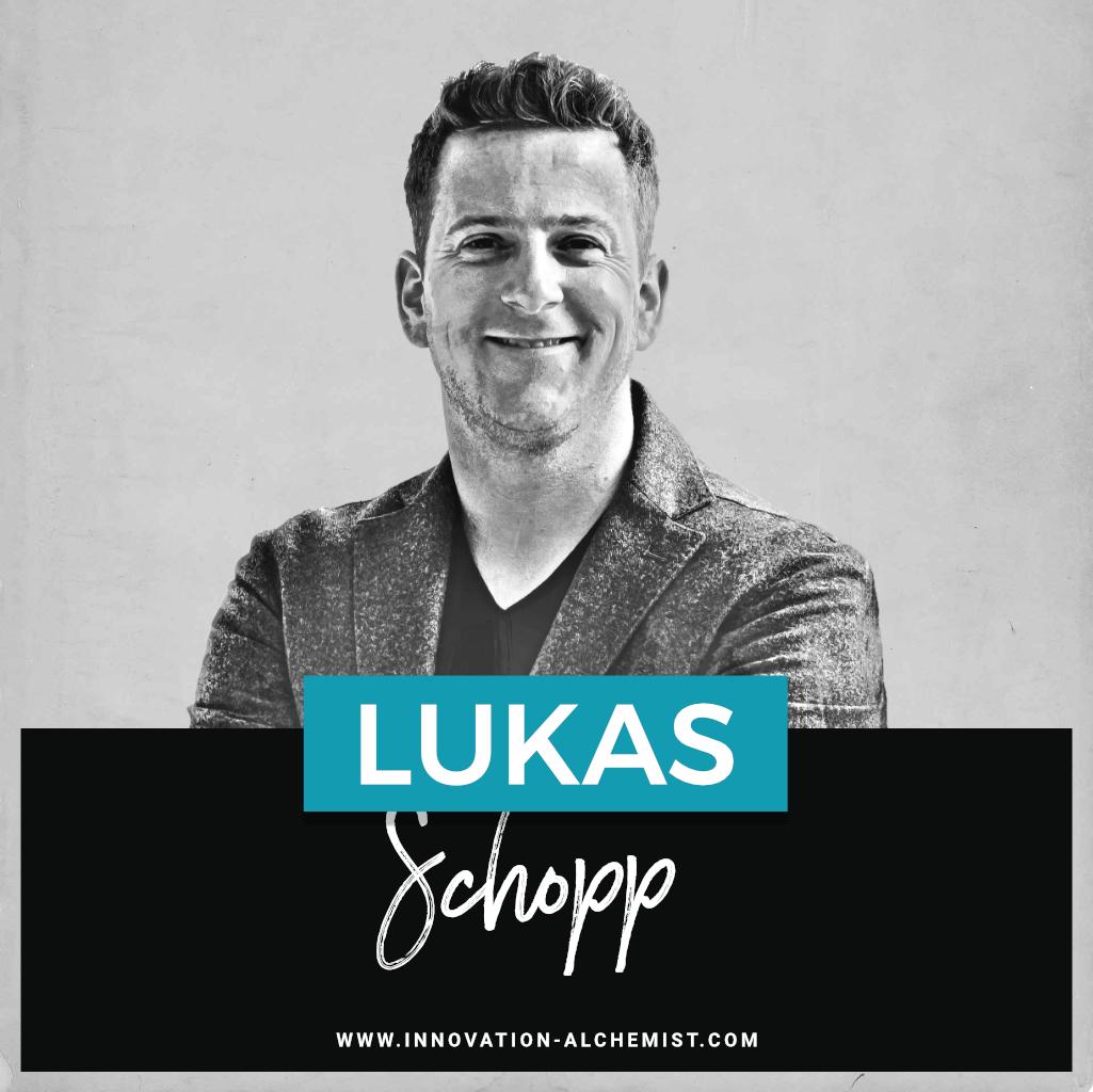 Innovation Alchemist Podcast mit Lukas Schopp