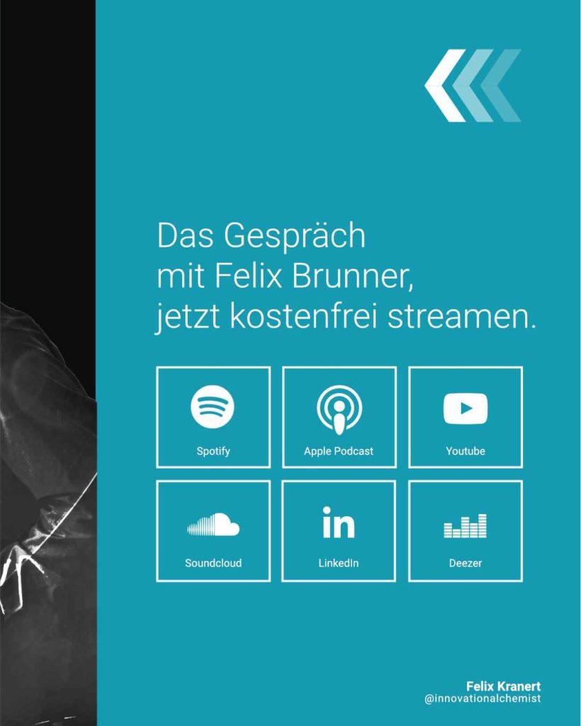 Felix Brunner Interview Podcast