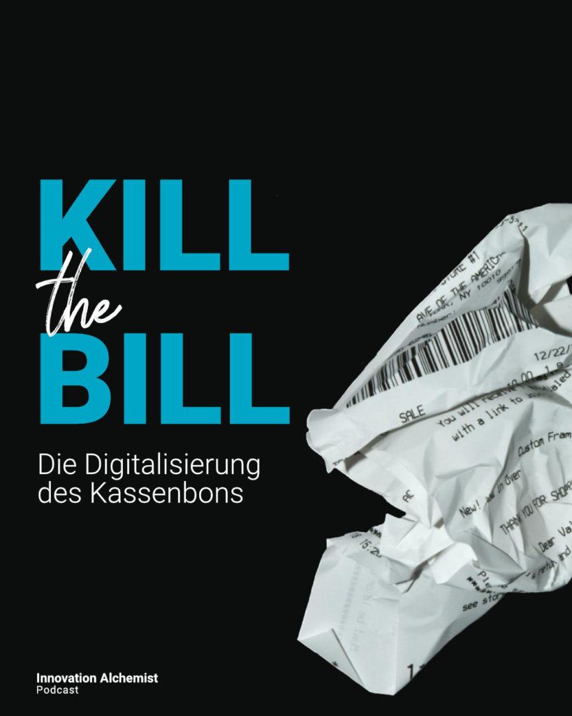 Digitaler Kassenbon mit Lea Frank von anybill im Innovation Alchemist Podcast