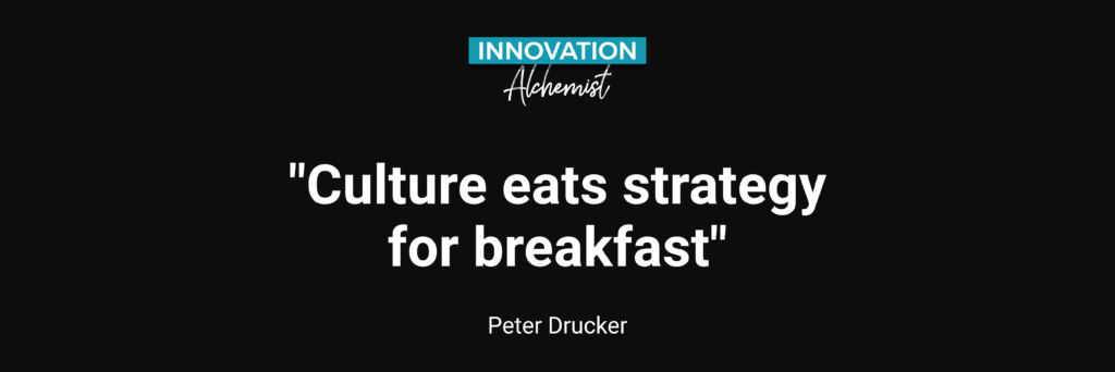Peter Drucker Zitata Culture eats strategy for breakfast