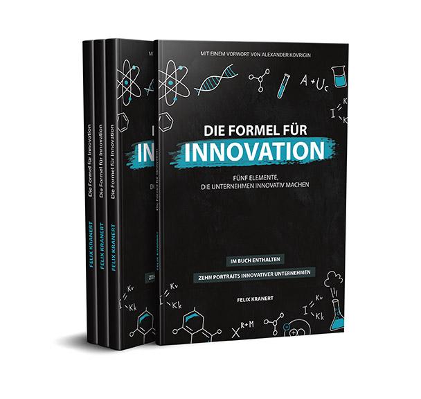Felix Kranert | Formel für Innovation | Buch Innovation