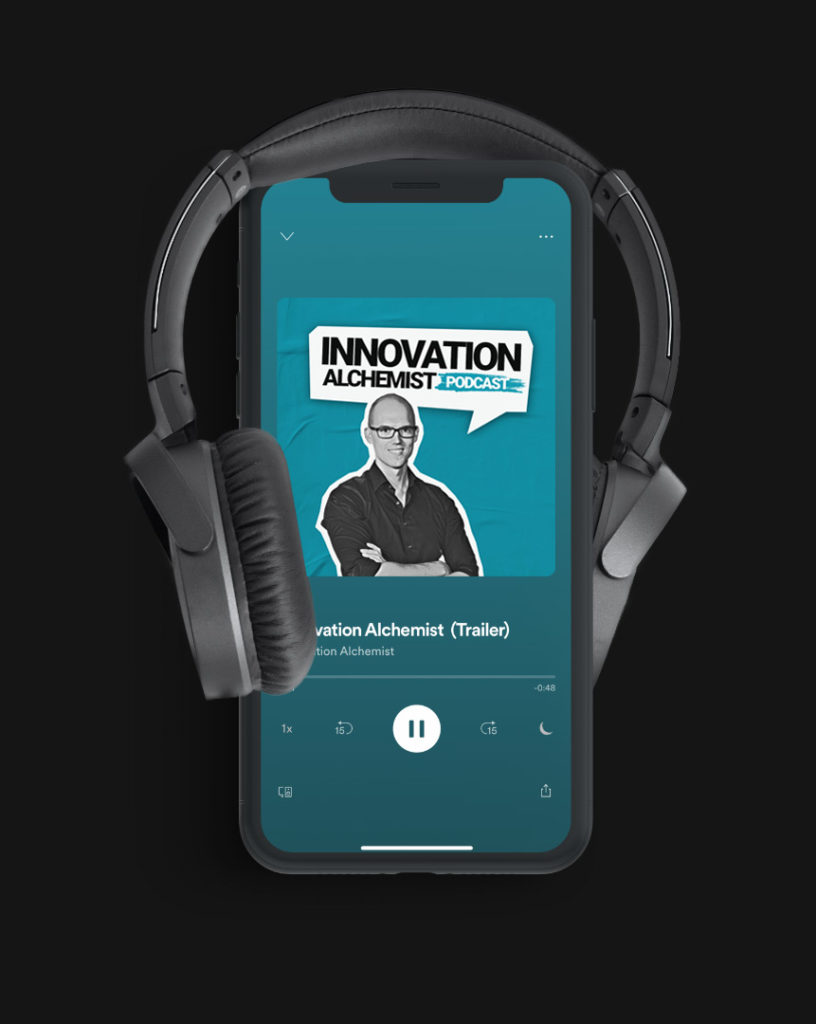 Podcast Innovation | Innovation Alchemist
