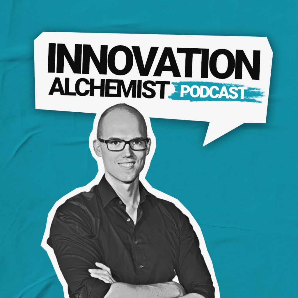 Innovation Alchemist Podcast 2021